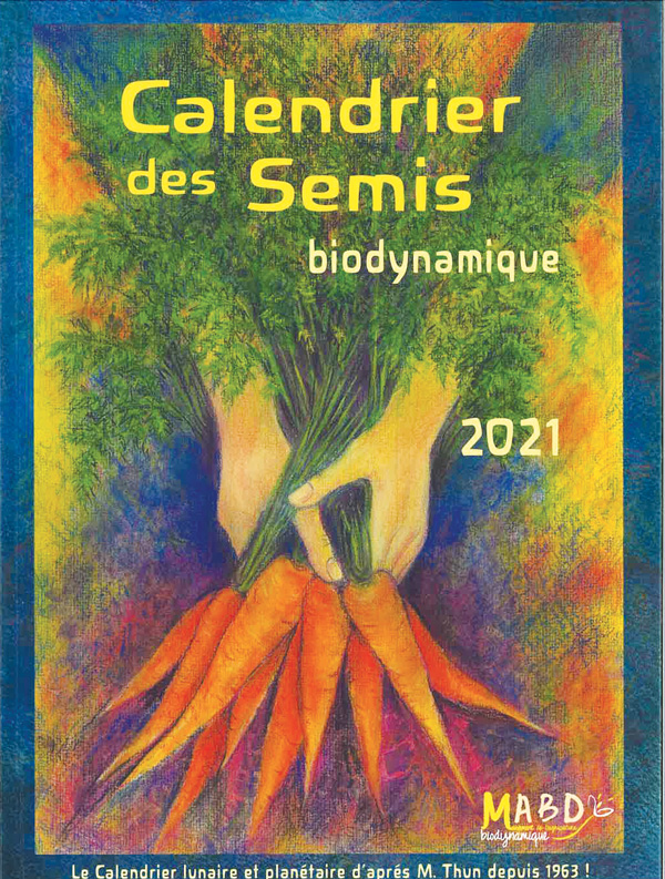 Calendrier des semis biodynamique 2021   Éditions Triades et